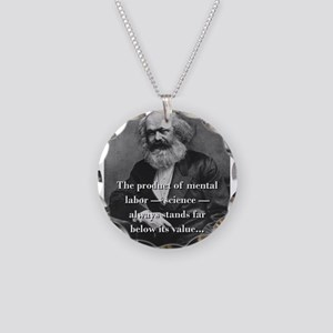 The Product Of Mental Labor - Karl Marx Necklace