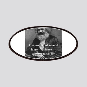 The Product Of Mental Labor - Karl Marx Patch