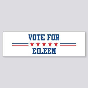 Vote for EILEEN Bumper Sticker