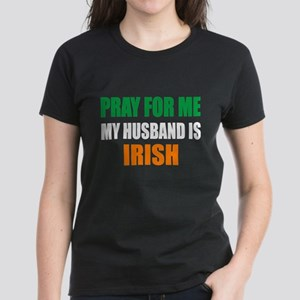 Pray Husband Irish Women's Dark T-Shirt
