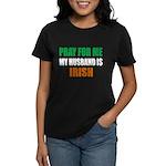 Pray Husband Irish Women's Dark T-Shirt