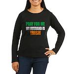 Pray Husband Iris Women's Long Sleeve Dark T-Shirt