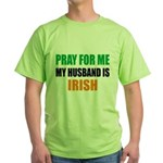Pray Husband Irish Green T-Shirt