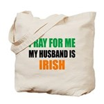 Pray Husband Irish Tote Bag