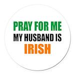 Pray Husband Irish Round Car Magnet