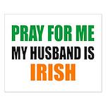 Pray Husband Irish Small Poster