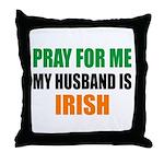 Pray Husband Irish Throw Pillow