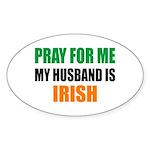 Pray Husband Irish Sticker (Oval)