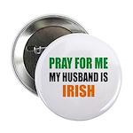Pray Husband Irish 2.25