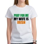 Pray Wife Irish Women's T-Shirt