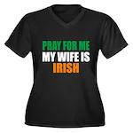 Pray Wife Irish Women's Plus Size V-Neck Dark T-Sh