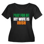 Pray Wife Irish Women's Plus Size Scoop Neck Dark