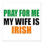 Pray Wife Irish Square Car Magnet 3