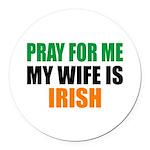 Pray Wife Irish Round Car Magnet