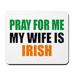 Pray Wife Irish Mousepad