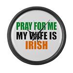 Pray Wife Irish Large Wall Clock