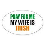 Pray Wife Irish Sticker (Oval)