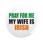 Pray Wife Irish 3.5