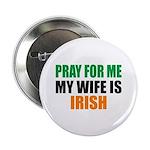 Pray Wife Irish 2.25
