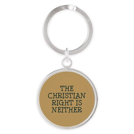 The Christian Right is neither Round Keychain