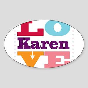 I Love Karen Sticker (Oval)
