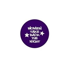 Women Take Back The Night Mini Button