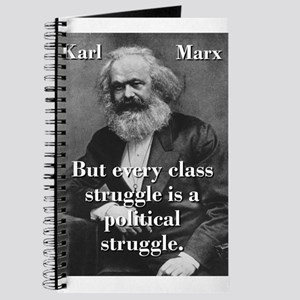 But Every Class Struggle - Karl Marx Journal