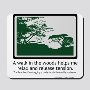 Relaxing Walk Mousepad