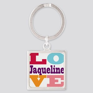 I Love Jaqueline Square Keychain