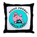 Sugar PoodleT Shop Throw Pillow