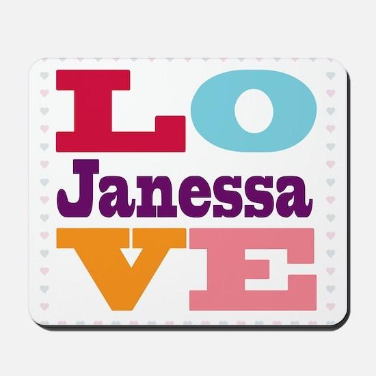 I Love Janessa Mousepad