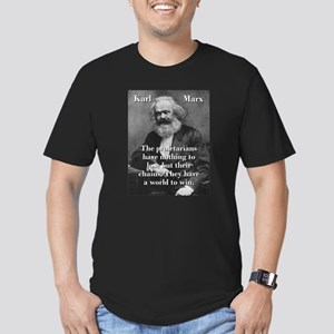 The Proletarians Have Nothing To Lose - Karl Marx