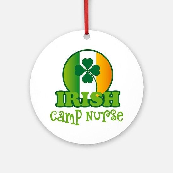 Irish Camp Nurse St Patricks Ornament (Round)