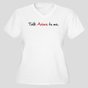 Talk Anime To Me Women's Plus Size V-Neck T-Shirt