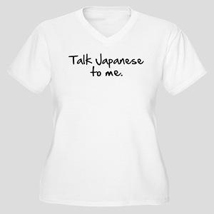 Talk Japanese To Me Women's Plus Size V-Neck T-Shi