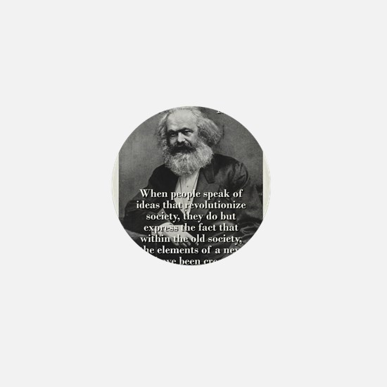 When People Speak Of Ideas - Karl Marx Mini Button