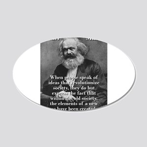 When People Speak Of Ideas - Karl Marx Wall Decal