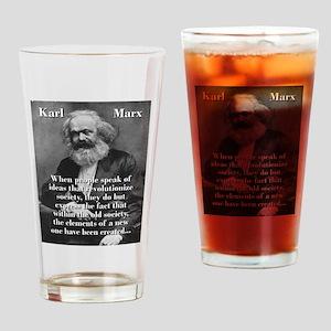 When People Speak Of Ideas - Karl Marx Drinking Gl