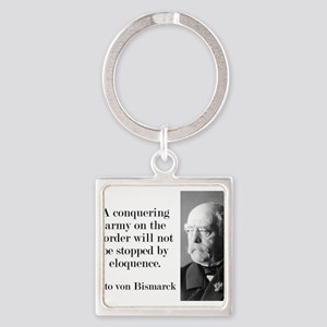 A Conquering Army - Bismarck Keychains
