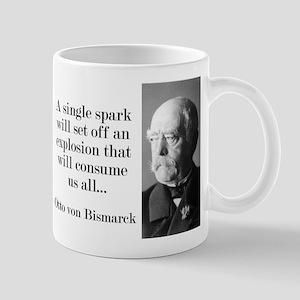 A Single Spark - Bismarck Mugs