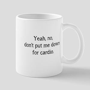 No cardio Mug