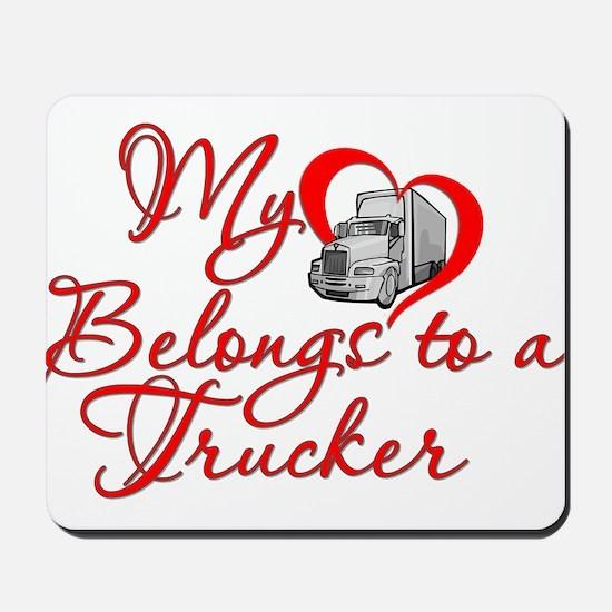 My Heart Belongs to a Trucker Mousepad