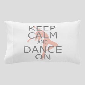 Modern Keep Calm and Dance On Pillow Case