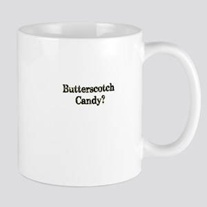 butterscotch candy funny party tee Mug