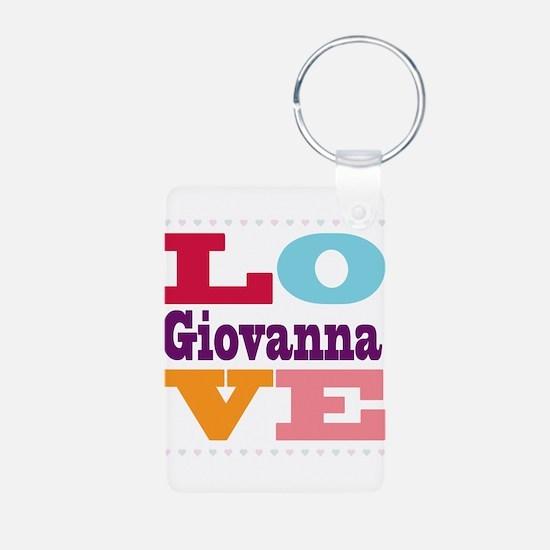 I Love Giovanna Aluminum Photo Keychain