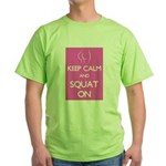 Keep cam and squat on Green T-Shirt