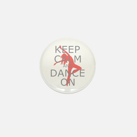 Modern Keep Calm and Dance On Mini Button