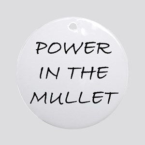 Power in the Mullet Ornament (Round)