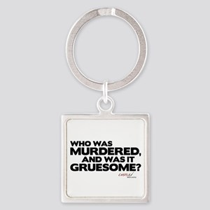 I'm Just Here for the Story Square Keychain
