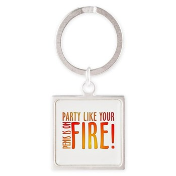 Party Like Your Penis is on F Square Keychain